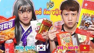 ĐỒ ĂN VẶT HÀN QUỐC VS ĐỒ ĂN VẶT VIỆT NAM!! Gặp Người Hàn & Cái Kết ...