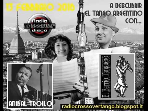Radio Crossover - A descubrir el Tango Argentino - Esordi del tango a Torino