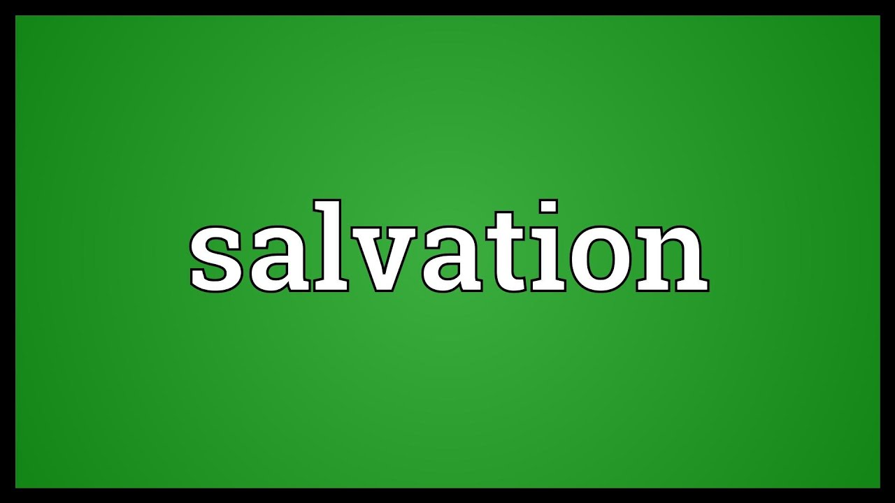 Salvation Meaning Youtube