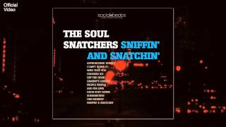 09 Good Foot Down ft Curtis T. - The Soul Snatchers