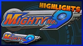 HIGHLIGHTS: Let's Play Mighty No. 9