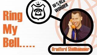 Bradford Shellhammer - Ring My Bell