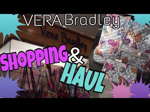 VERA BRADLEY SHOPPING and VERA BRADLEY HAUL