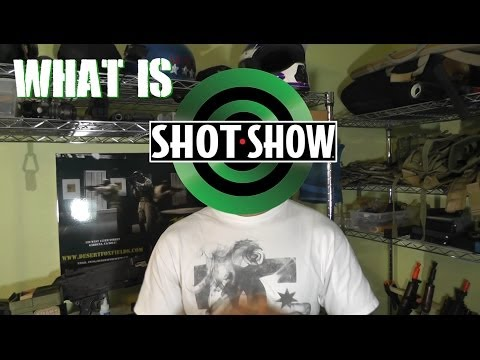 DesertFox Airsoft: What Is SHOT Show?  SHOT Show 2014 Coverage