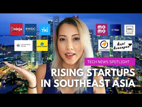 Startups in Southeast Asia You Should Know About