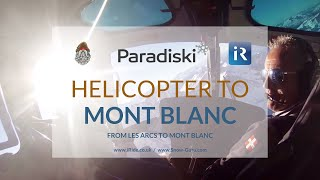 iRide Mont Blanc heli ride from Arc 1950 and back
