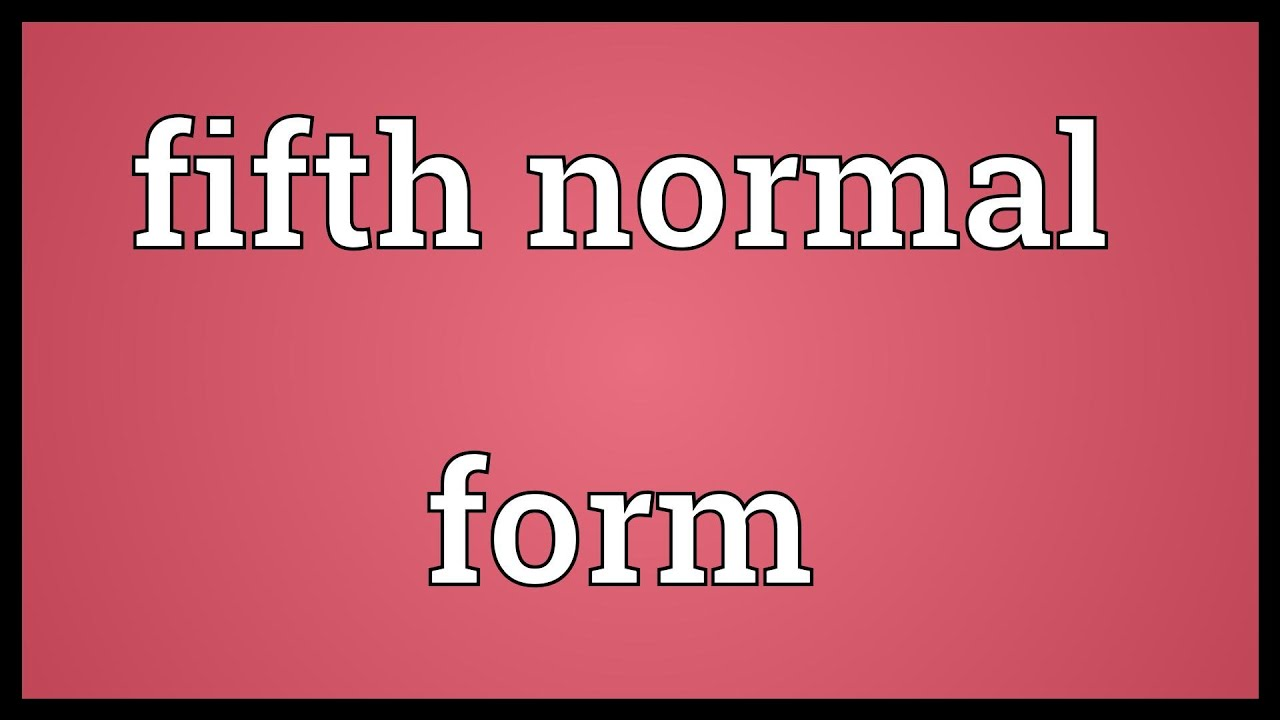 Fifth normal form Meaning - YouTube