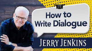 How to Write Compelling Dialogue: A Proven Process