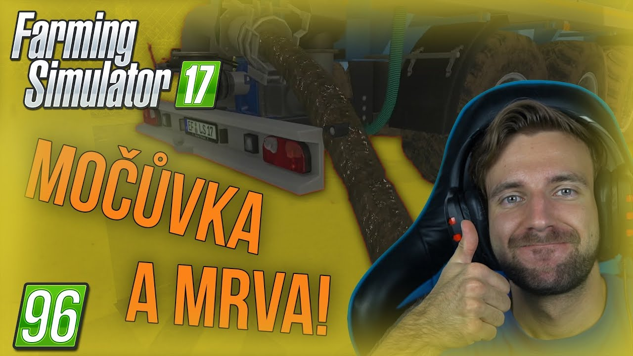MOČŮVKA A MRVA! | Farming Simulator 17 #96