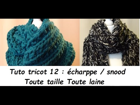 e1c4feefd3f Tuto tricot N° 12   tricoter une écharpe snood réversible toute taille  toute laine débutant total