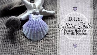 HOW TO PAINT SEASHELLS: Painting Sea Shells- Ombre WATERPROOF Mermaid Necklace | Crafts for Mermaids