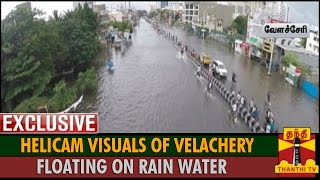 Exclusive : Helicam Visuals of Velachery Floating on Rain Water - Thanthi TV