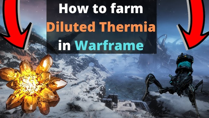 Diluted Thermia Warframe