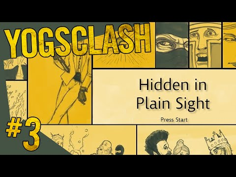 Yogsclash - Hidden In Plain Sight #3