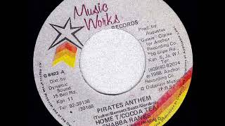 Shabba Ranks & Cocoa Tea & Home T - Pirates Anthem + Dub
