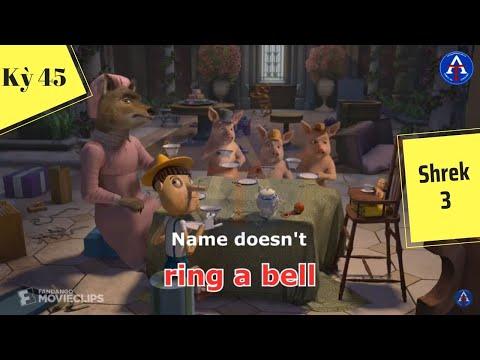 [HỌC IDIOM QUA PHIM] - Ring A Bell (Phim Shrek 3)