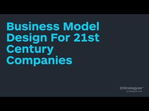 Strategyzer Webinar: Business Model Design For 21st Century Companies
