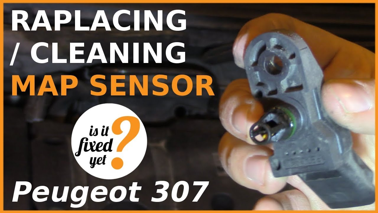 Replacing or Cleaning MAP Sensor - Peugeot 307