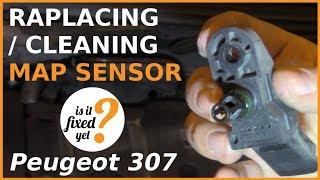 Replacing or Cleaning MAP Sensor - Peugeot 307