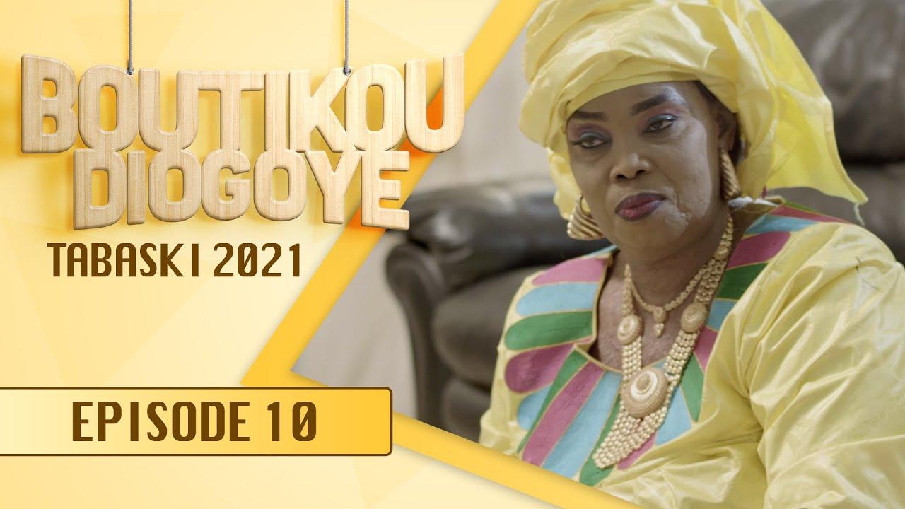 Boutikou Diogoye - Tabaski 2021 - Episode 10