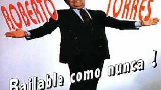 ROBERTO TORRES - Mientes (Miguel Matamoros)