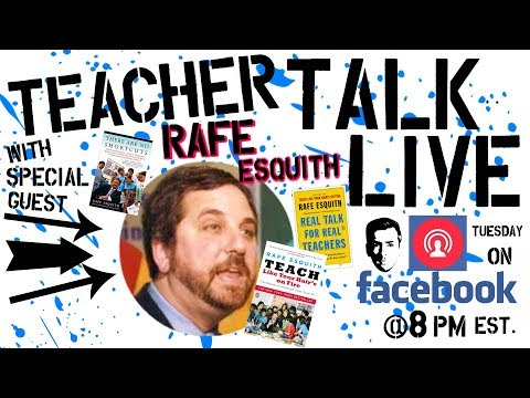 Teacher Talk Live | Ep 28 Rafe Esquith