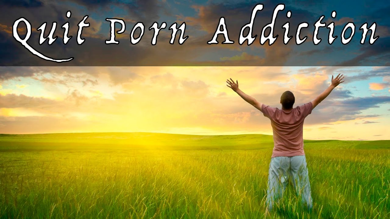 How to quit porn addiction images 681