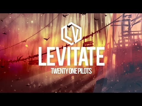 Twenty One Pilots - Levitate - Lyrics Viral Music Video