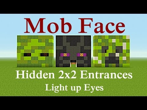 Minecraft Tutorial : Mob Face Hidden 2x2 Entrances & Light up Eyes