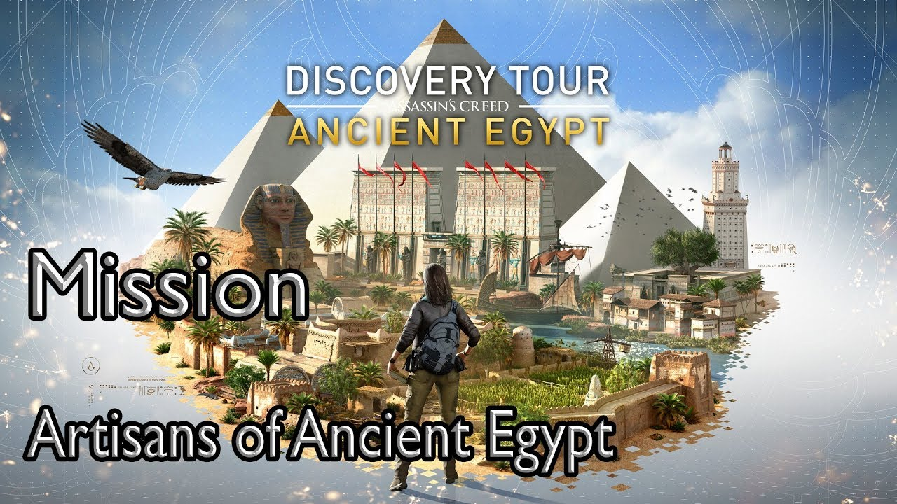 Assassin's Creed Origins Mission Artisans of Ancient Egypt