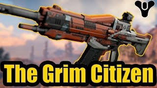 Destiny (April Update) - The Grim Citizen III ( Year 2 ) Legendary Auto Rifle | Gameplay Review