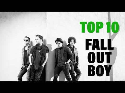 TOP 10 Songs - Fall Out Boy