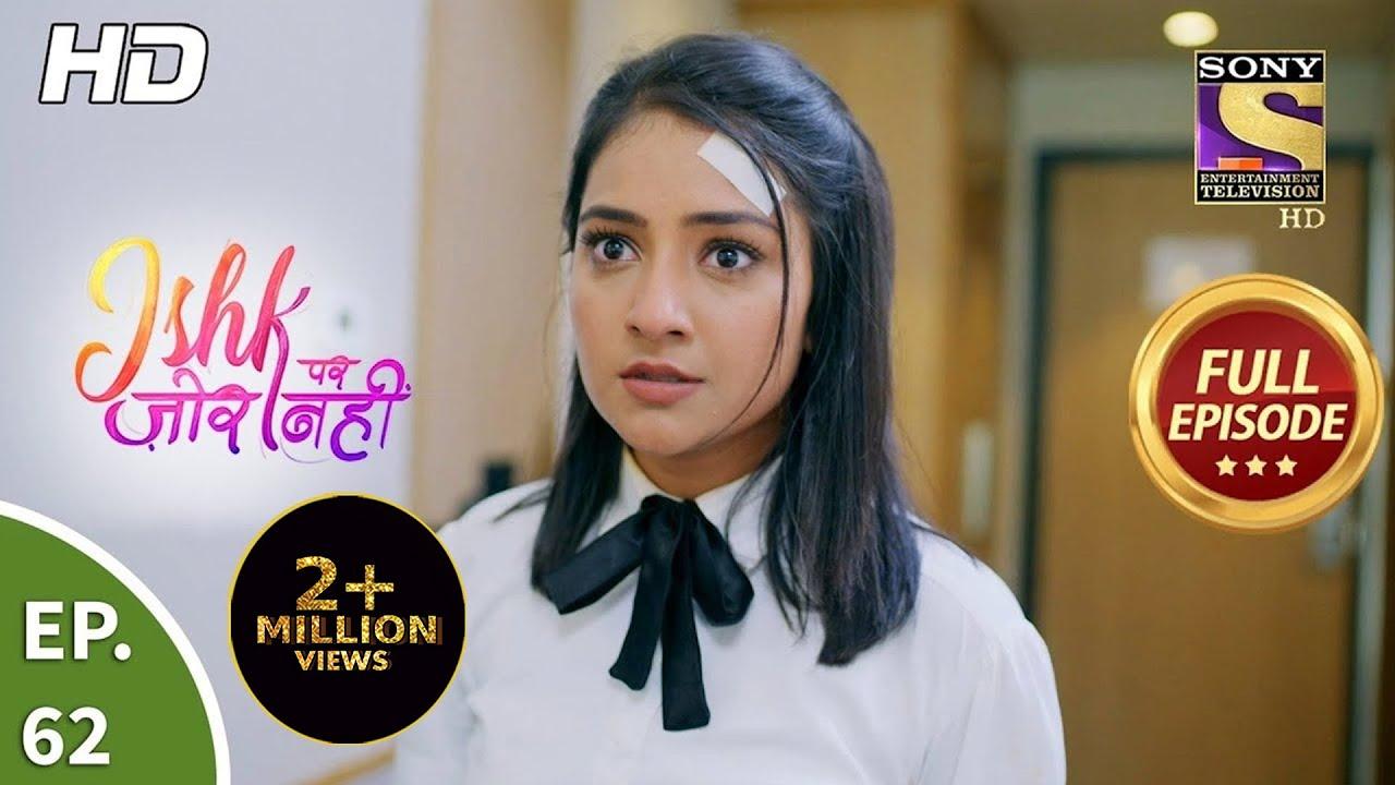 Download Ishk Par Zor Nahi - Ep 62 - Full Episode - 8th June, 2021