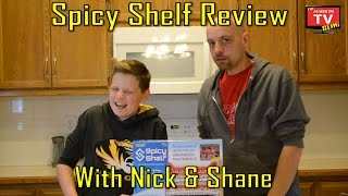 Spicy Shelf Review With Nick And Shane | Does Spicy Shelf Really Work? | As Seen On Tv Blog