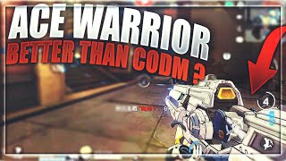 ACE WARRIOR BETA | Better than CALL OF DUTY MOBILE ?