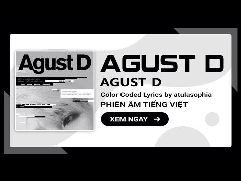 [Phiên âm Tiếng Việt] Agust D – Agust D (BTS Suga)