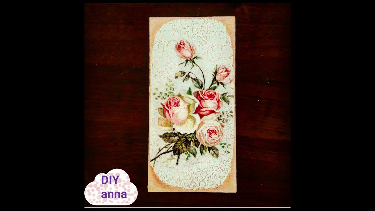 Decoupage Ceramic Wall Decoration With Crackles Diy Ideas