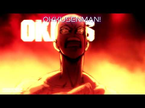 【AMV】 ONE PUNCH MAN『Omoide Wa Okkusenman!』