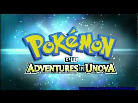 Pokemon BW : Adventures In Unova - Opening Theme