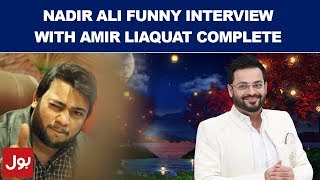 Nadir Ali P 4 Pakao Funny Interview with Amir Liaquat in Ramzan Mein BOL 18th May 2018