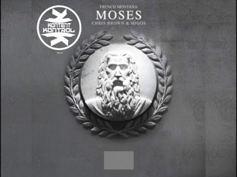 French Montana - Moses (Clean) (Ft. Chris Brown & Migos)