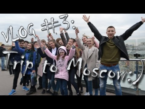 VLOG: Trip to Moscow:D
