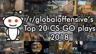 Reddit's TOP 20 CS:GO PLAYS 2018