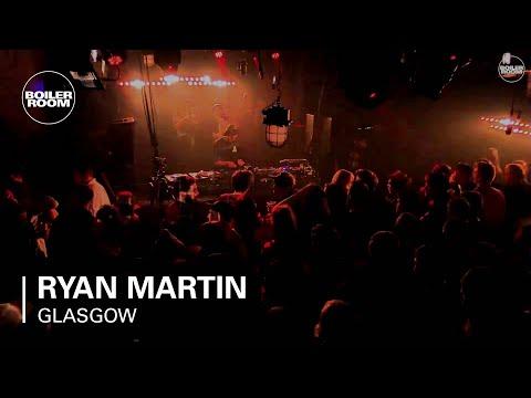 Ryan Martin Boiler Room Glasgow DJ Set