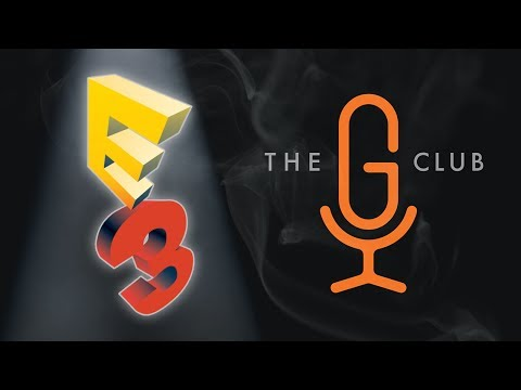 The G Club - E3 2017 - Episode 1