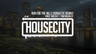 Vince Green Ft. Tom Bradley Run For The Hills Domastic Remix.mp3