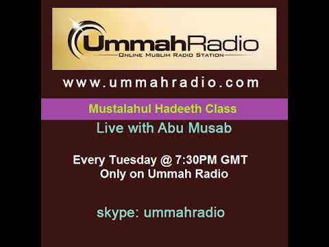 Mustalahul Hadeeth Class #18 5 Flaws in a Person's Dhabt - 10th February 2015