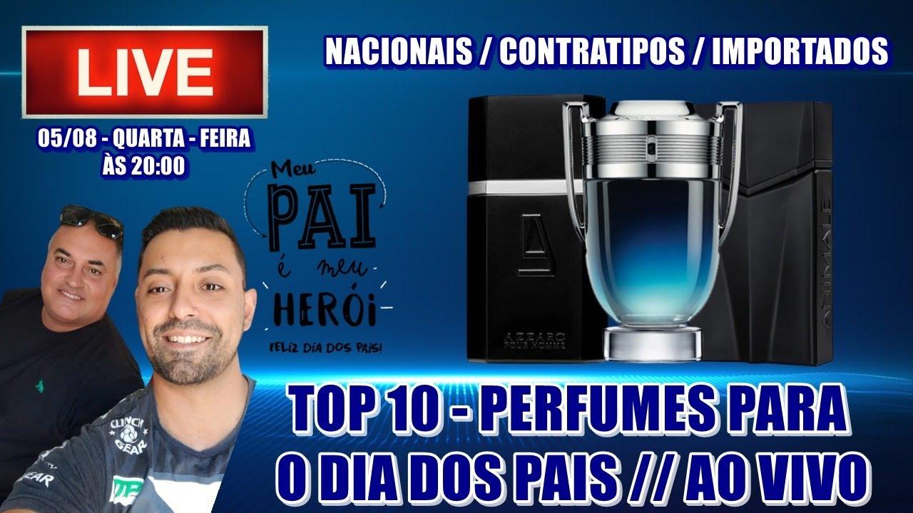 TOP 10 - PERFUMES PARA O DIA DOS PAIS  + CONVIDADOS ESPECIAIS !!