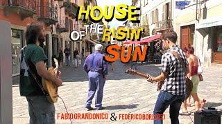 House Of The Risin' Sun - Federico Borluzzi & Fabio Grandonico live in Aosta