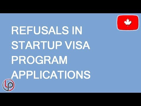 Canada Startup Visa Refusals: What You Should Know Before Applying. LP Group